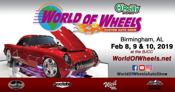 2019- World of Wheels Auto & Bike Show- Birmingham, Alabama